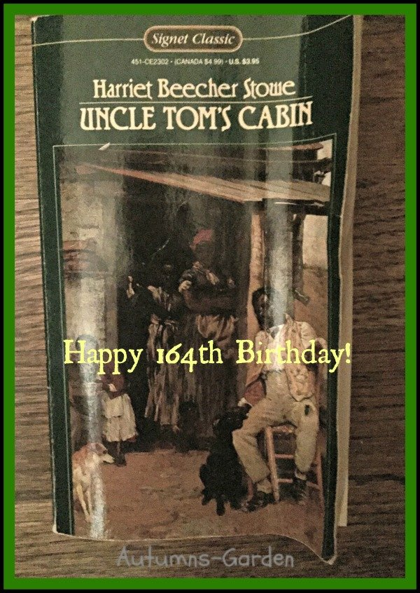 Happy 164th Birthday Uncle Tom's Cabin!